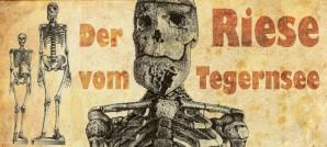 Der Riese vom Tegernsee – Der größte Bayer